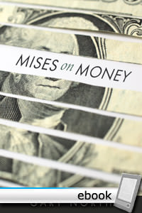 Mises on Money - Digital Book