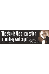 Sticker - State is the Organization of Robbery