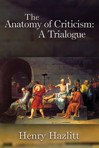Anatomy of Criticism: A Trialogue