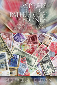 Aspects of the Pathology of Money
