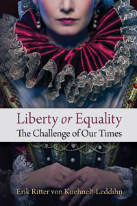 Liberty or Equality: The Challenge of Our Times - Digital Book