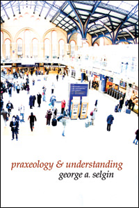 Praxeology and Understanding