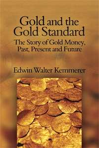 Gold and the Gold Standard