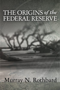 Origins of the Federal Reserve, The