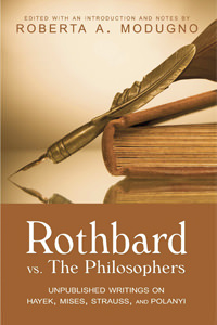 Rothbard vs. the Philosophers
