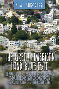 Great American Land Bubble