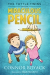Tuttle Twins and the Miraculous Pencil