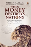 When Money Destroys Nations