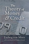 Theory of Money and Credit - Paperback