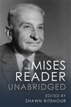 Mises Reader Unabridged