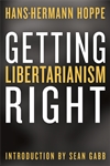 Getting Libertarianism Right