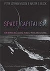 Space Capitalism: How Humans will Colonize Planets, Moons, and Asteroids