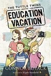 Tuttle Twins and the Education Vacation