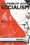 The Problem with Socialism - Digital Book
