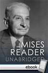 Mises Reader Unabridged - Digital Book