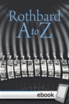 Rothbard A to Z - Digital Book