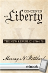 Conceived in Liberty, Volume 5: The New Republic - Digital Book
