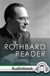 Rothbard Reader - Audiobook
