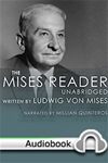 Mises Reader Unabridged - Audiobook