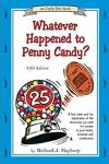 Whatever Happened to Penny Candy? with Study Guide