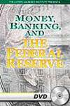Money, Banking and the Federal Reserve - DVD