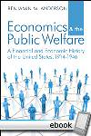 Economics and the Public Welfare - Digital Book