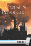 Capital and Production - Digital Book