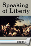 Speaking of Liberty - Digital Book