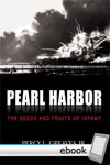 Pearl Harbor: The Seeds and Fruits of Infamy - Digital Book