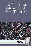 Outline of International Price Theories - Digital Book