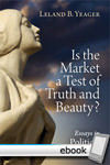 Is the Market a Test of Truth and Beauty? - Digital Book