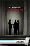 Critique of Interventionism - Digital Book