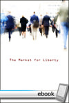 Market for Liberty - Digital Book