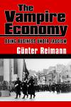 Vampire Economy: Doing Business Under Fascism
