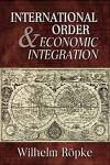 International Order and Economic Integration