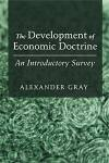 Development of Economic Doctrine: An Introductory Survey