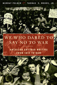 We Who Dared to Say No to War