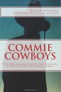 Commie Cowboys: The Bourgeoisie and the Nation-State in the Western Genre -Digital Book