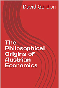 Philosophical Origins of Austrian Economics