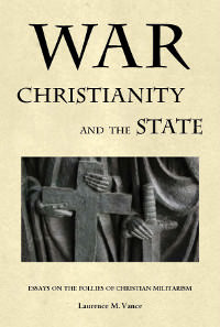War, Christianity, and the State