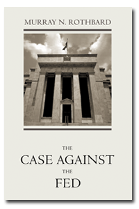 Case Against the Fed - Large Print