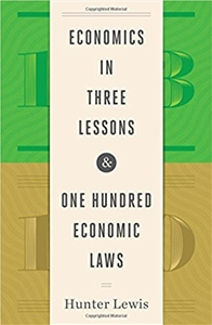 Economics in Three Lessons