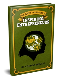 Tuttle Twins Guide to Inspiring Entrepreneurs