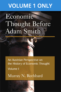 Austrian Perspective on the History of Economic Thought  Volume 1