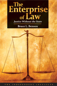 Enterprise of Law, The: Justice without the State