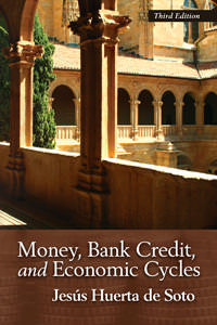 Money, Bank Credit, and Economic Cycles - Paperback