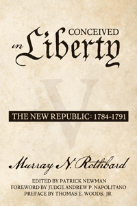 Conceived in Liberty, Volume 5: The New Republic