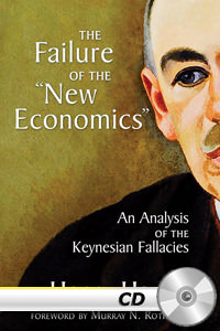 "Failure of the ""New Economics"": An Analysis of the Keynesian Fallacies - MP3 CD"