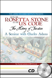 From the Rosetta Stone to the US Code: The History of Taxation - MP3 CD