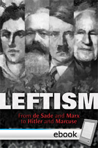 Leftism: From de Sade and Marx to Hitler and Marcuse - Digital Book
